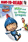 Mike and the Snow Dragon, , 1481419080