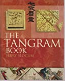 img - for The Tangram Book: The Story of the Chinese Puzzle with Over 2000 Puzzles to Solve book / textbook / text book