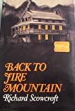 Back to Fire Mountain, Richard Scowcroft, 0316777013