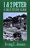 First & Second Peter- Jensen Bible Self Study Guide (Jensen Bible Self-Study Guide Series)