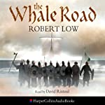 The Whale Road | Robert Low