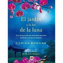 El jardín a la luz de la luna (Grandes Novelas) (Spanish Edition)