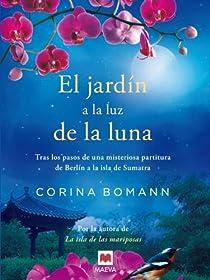 El jardín a la luz de la luna par Bomann