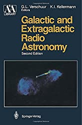 Galactic and Extragalactic Radio Astronomy (Springer Study Edition)