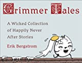 Read Erik Bergstrom's posts on the Penguin BlogA hilarious collection of upended fairy tales that will recast your classic family favorites in an all-wrong light Remember those beloved fairy tales you read as a child? Where the damsel ...