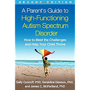 Learn more about the book, Book Review: A Parent's Guide to High-Functioning Autism Spectrum Disorder