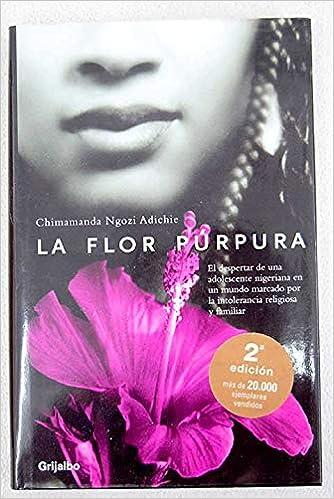 Amazoncom La Flor Purpura Purple Hibiscus Ficcion Spanish