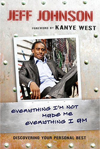 Download Everything I'm Not Made Me Everything I Am: Discovering Your Personal Best PDF Text fb2 ebook