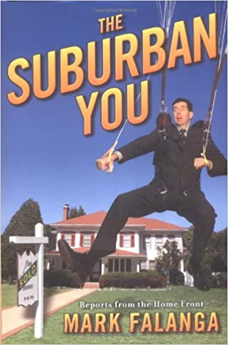 Reports from the Home Front The Suburban You