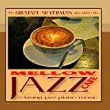 Mellow Jazz Cafe: Relaxing Jazz Piano Music