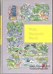 Wide,Wonderful World:Through Golden Windows…