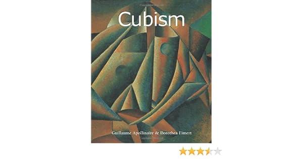 Cubism Art Of Century Dorothea Eimert Guillaume
