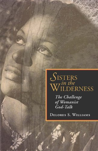 Sisters in the Wilderness: The Challenge of Womanist God-Talk