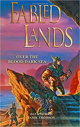 Book Over the Blood-Dark Sea: Volume 3 (Fabled Lands)