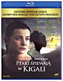 Birds Are Singing in Kigali/Ptaki spiewaja w Kigali [Blu-Ray] [Region B] (English subtitles)