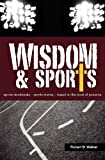 Wisdom and Sports, Robert B. Walker, 098446705X