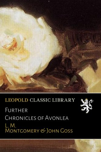 Download Further Chronicles of Avonlea pdf epub