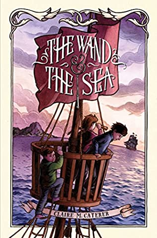 book cover of The Wand & the Sea