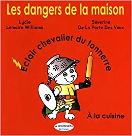 Amazon.in: Buy Les Dangers De La Maison   Eclair Chevalier Du Tonnerre   A  La Cuisine Book Online At Low Prices In India | Les Dangers De La Maison    Eclair ...