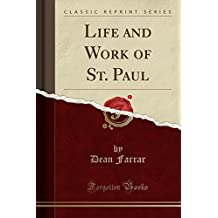 Life and Work of St. Paul (Classic Reprint)