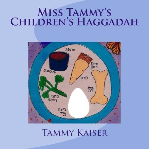 [D0wnl0ad] Miss Tammy's Children's Haggadah [T.X.T]
