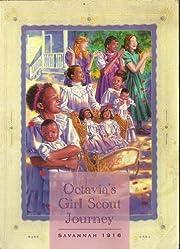 Octavia's Girl Scout Journey, Savannah 1916…