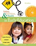 Cengage Advantage Books: Safety, Nutrition and Health in Early Education, Cathie Robertson, 1133590365