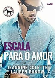 Escala para o Amor (Cocky Hero Club - Versão Português Brasil Livro 1)