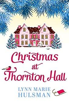 Christmas at Thornton Hall by [Hulsman, Lynn Marie]