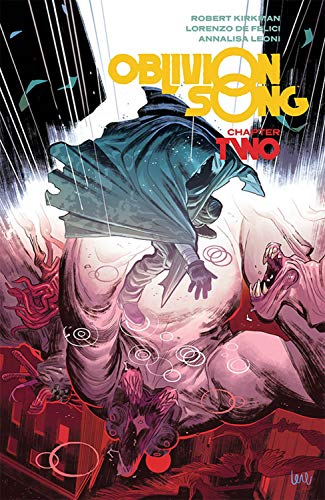 Pdf Graphic Novels Oblivion Song by Kirkman & De Felici Volume 2