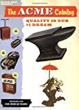 img - for ACME Catalog: Quality is Our #1 Dream book / textbook / text book