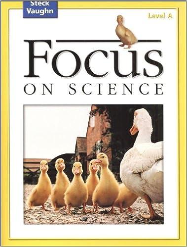 Gratis download elektronik pdf bøger Focus on Science: Student Edition Grade 1 - Level A Reading Level 1 PDF 0739891448