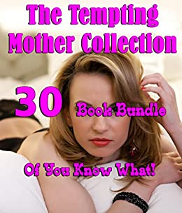 The Tempting Mother Collection (30 Book Bundle Of You Know What!) by [Paulson, Janice]