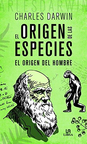 Origen de las especies, El. El origen del hombre (Obras Clásicas) por Charles Darwin