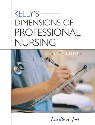 Download Kelly's Dimensions of Professional Nursing, Tenth Edition: VitalSource eBook for The Nursing Experience 6 Chapter (Dimensions of Professional Nursing (Kelly)) Pdf
