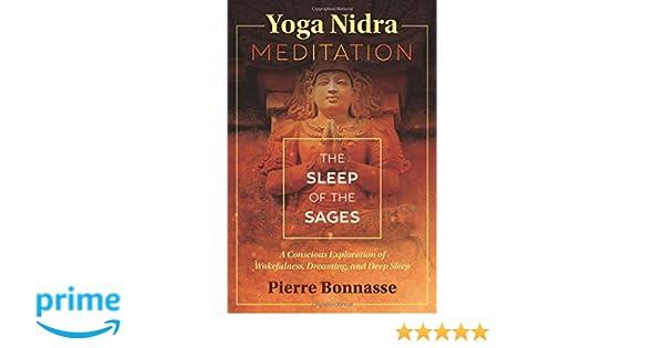 Yoga Nidra Meditation: The Sleep of the Sages: Pierre ...