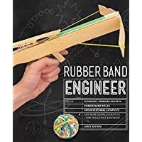 Rubber Band Engineer: Build Slingshot Powered Rockets, and More Guerrilla Gadgets from Household Hardware