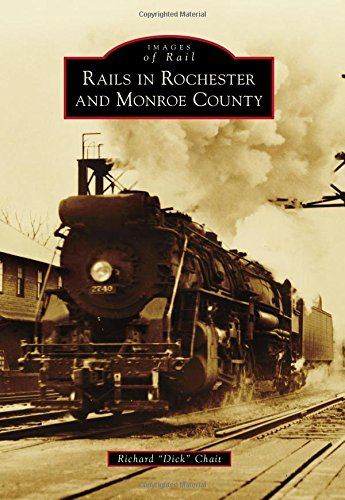 Rails in Rochester and Monroe County (Images of Rail)