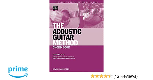 Amazon The Acoustic Guitar Method Chord Book Learn To Play