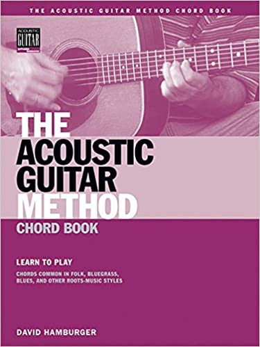 Amazon.com: The Acoustic Guitar Method Chord Book: Learn to Play ...