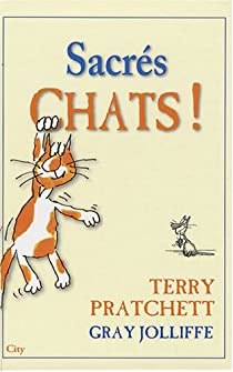 Sacrés chats ! par Pratchett