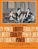 img - for Liberty, Equality, Power: A History of the American People, Volume I: To 1877, Concise Edition book / textbook / text book