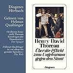 Über die Pflicht zum Ungehorsam gegen den Staat | Henry David Thoreau