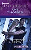 Bulletproof Hearts, Kay Thomas, 0373745958