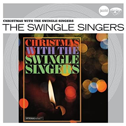 Christmas With The Swingle Singers von The Swingle Singers