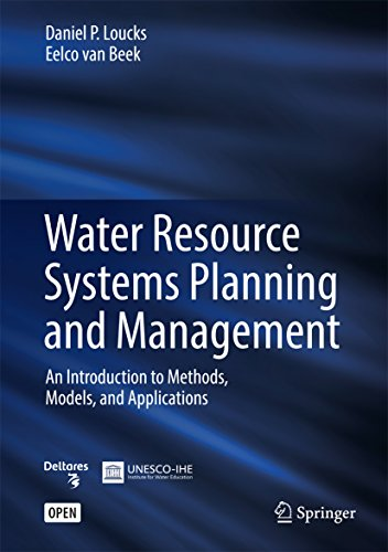 Water Resource Systems Planning and Management: An Introduction to Methods, Models, and - System Water Management