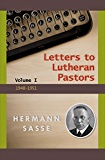 Letters to Lutheran Pastors: Volume 1