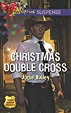 Christmas Double Cross (Texas Ranger Holidays)
