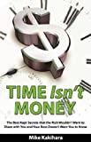 Time Isn't Money, Mike Kakihara, 0976968959
