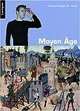 Moyen Age : Vocabulaire bilingue langue des signes française et français